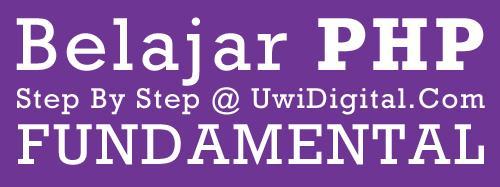 Belajar Step by Step Fundamental PHP